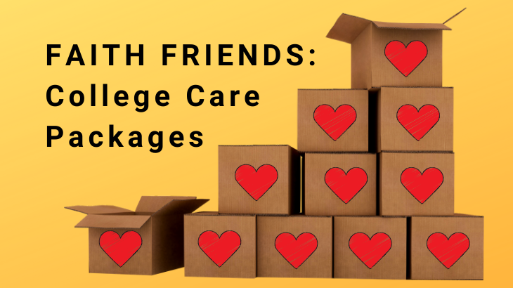 Faith Friends - College Care Packages
