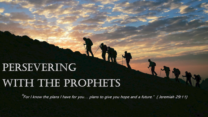 Persevering with the Prophets - Bible Adventure