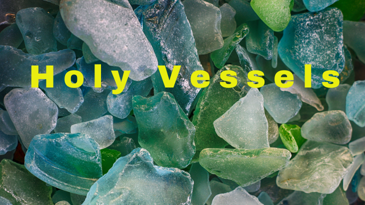 Wednesday Worship for Lent: Holy Vessels
